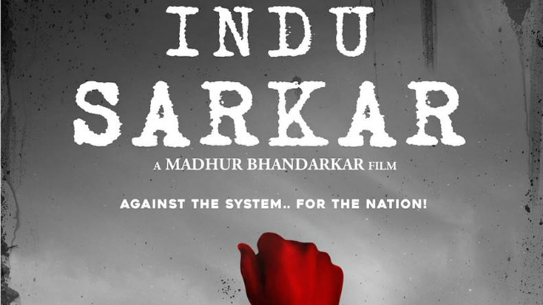 CBFC chops 12 scenes & several words from the film Indu Sarkar!