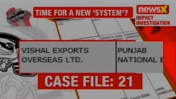 NewsX Investigation, NPA files on NewsX, NewsX Impact, NPA files, Vishal Exports Overseas Ltd, Fraud case, Scam, NPA Fraud, NPA Scam, national news, latest news