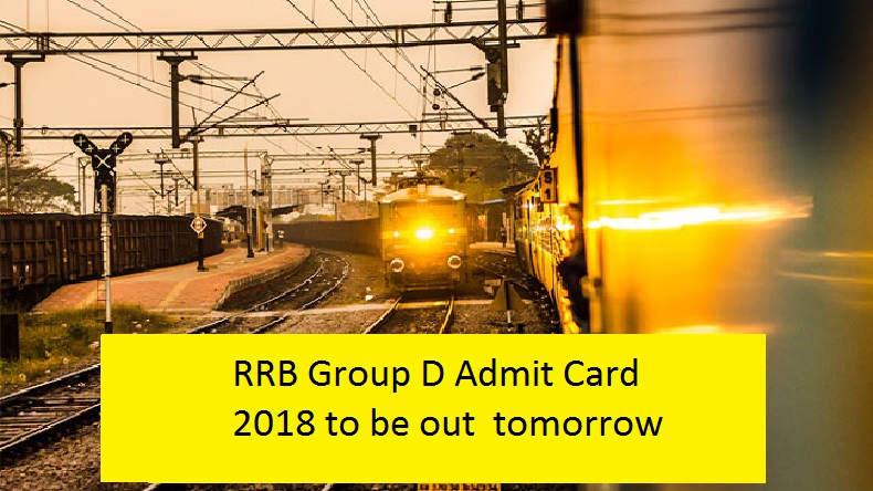 RRB Group D admit card 2018 may not releasing tomorrow @ rrbcdg.gov.in, see reason