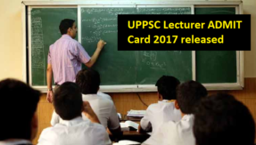 UPPSC Lecturer Exam 2017 Admit Card issued @ uppsc.up.nic.in, check how to download