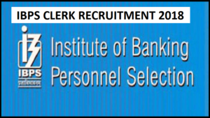 ibps, Institute of Banking Personnel Selection, ibps clerk, ibps clerk recruitment 2018, ibps.in, 7,275 clerk posts