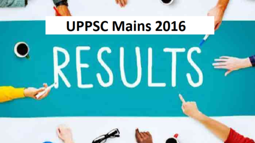 UPPSC Mains 2016 results