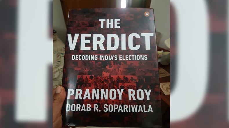 The Verdict is Prannoy Roy and Dorab Sopariwala's book on decoding Indian elections