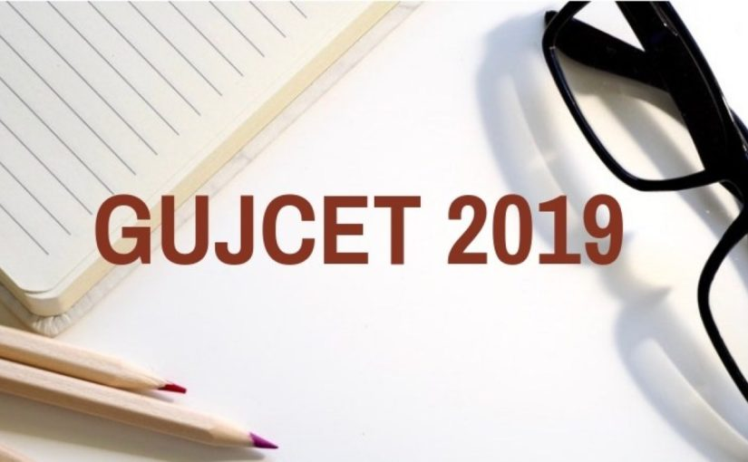 GUJCET 2019 revised date, GUJCET revised date April 26, GUJCET 2019 new date