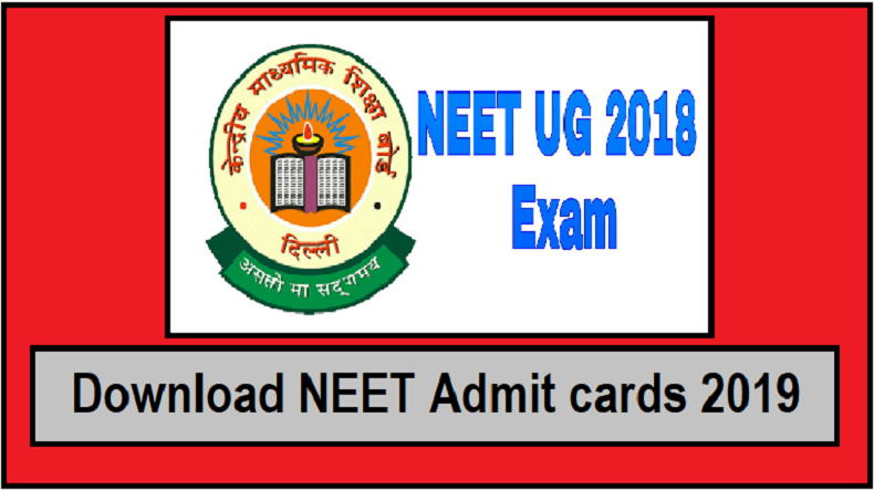 NEET Admit cards 2019, NTA NEET exam 2019 hall tickets, nta.ac.in, ntaneet.nic.in, how to download NEET admit cards 2019