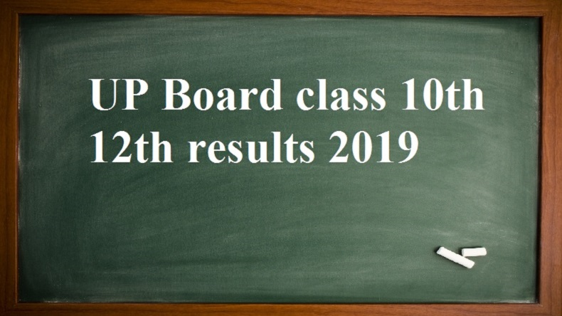 UP Board class 10th, 12th results 2019