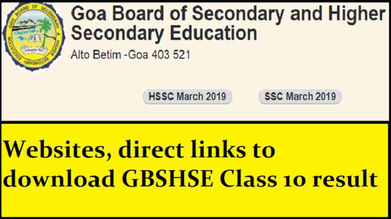 Goa Board SSC Result 2019, Goa Board Class 10 Result 2019, Goa Board exam result 2019, GBSHSE Class 10 result, GBSHSE result 2019, gbshse.org, Goa Board Result, GBHSE 10th SSC Result 2019, GBSHSE Result 2019, GBSHSE to Announce Goa 10th Result, gbshse org