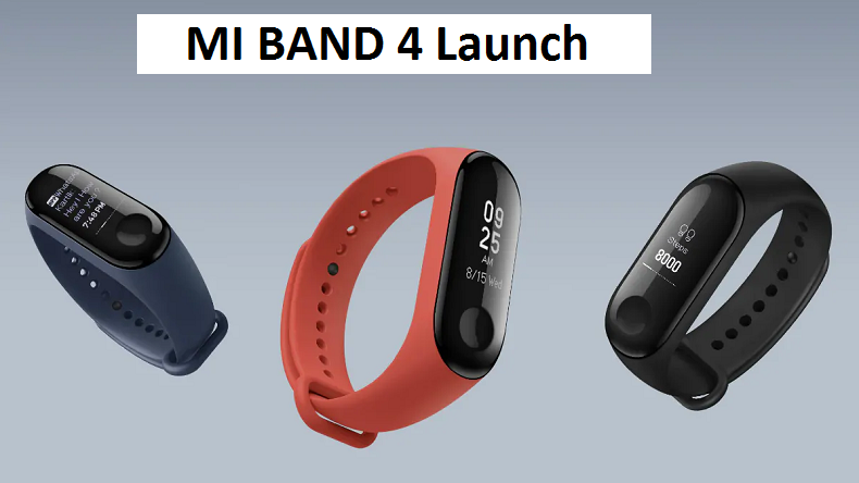 Xiaomi Mi band 4 look, specifications leaked ahead of launch, check details