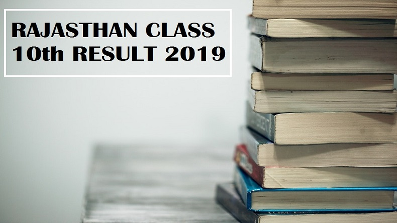 RBSE Rajasthan Board Class 10 results 2019 @ rajresults nic in