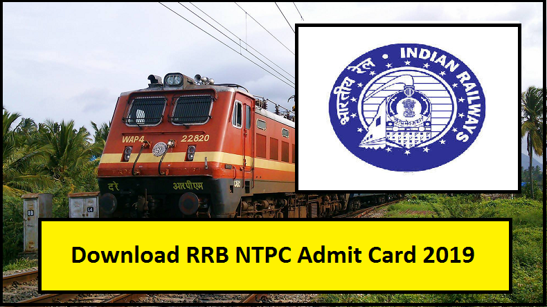 RRB NTPC Admit Card 2019, www.rrbcdg.gov.in, Railway Recruitment Board, Indian Railways, RRB Jobs, Indian Railway Jobs 2019, RRB Hall Tickets, how to download RRB Admit Cards