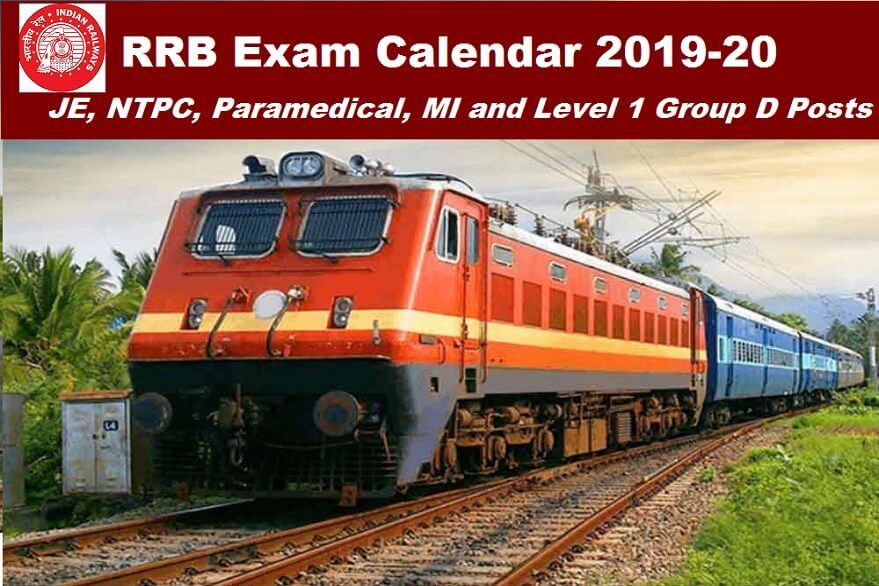 RRB Exam Calendar 2019-2020 Updated: RRB NTPC, Paramedical, RPF Constable Ancillary and other exam dates